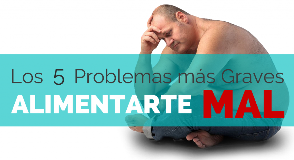 ENTRENA-SALUD-LOS-5-PROBLEMAS-MAS-GRAVES-QUE-TENDRAS-SI-TE-ALIMENTAS-MAL