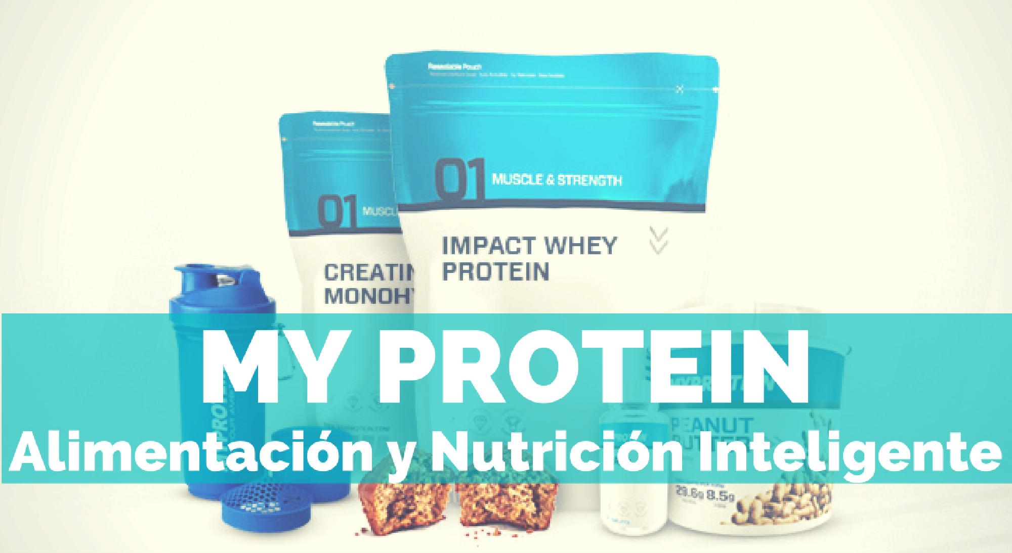 ENTRENA-SALUD-MY-PROTEIN-ALIMENTACION-Y-NUTRICION-INTELIGENTE